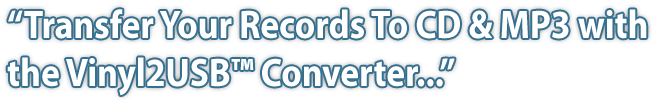Transfer Your Records To CD MP3 with the Vinyl2USB Converte